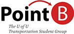 Point B: The U of U Transportation Student Group