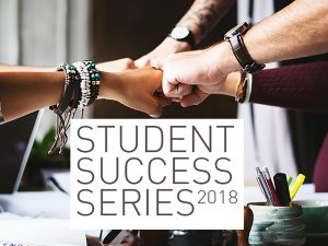 Student Success Series-Spring 2018