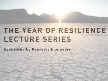 Presenting The Year of Resilience Lecture Series