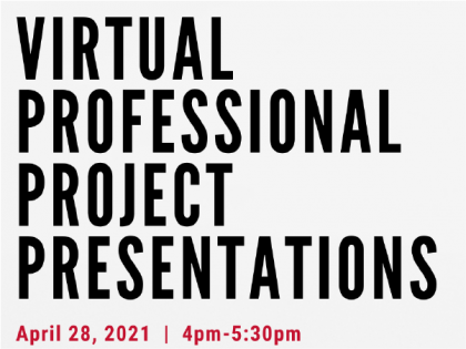 Join us for the MCMP Professional Project Presentations at 4/28 at 4pm